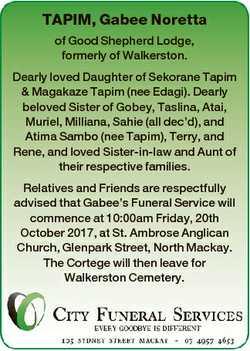 TAPIM, Gabee Noretta of Good Shepherd Lodge, formerly of Walkerston. Dearly loved Daughter of Sekora...