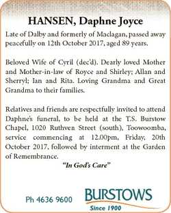 HANSEN, Daphne Joyce Late of Dalby and formerly of Maclagan, passed away peacefully on 12th October...