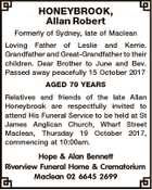 HONEYBROOK, Allan Robert Formerly of Sydney, late of Maclean Loving Father of Leslie and Kerrie. Grandfather and Great-Grandfather to their children. Dear Brother to June and Bev. Passed away peacefully 15 October 2017 AGED 79 YEARS Relatives and friends of the late Allan Honeybrook are respectfully invited to attend His ...