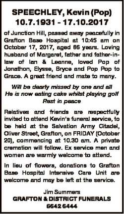 SPEECHLEY, Kevin (Pop) 10.7.1931 - 17.10.2017 of Junction Hill, passed away peacefully in Grafton Ba...