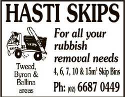 HASTI SKIPS For all your rubbish removal needs 4, 6, 7, 10 & 15m3 Skip Bins Ph: (02) 6687 044...