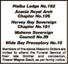 Pialba Lodge No.192 Acacia Royal Arch Chapter No.126 Hervey Bay Sovereign Chapter No.191 Maheno Sovereign Council No.39 Wide Bay Preceptory No.10 Members of the above Masonic Orders are invited to attend the Funeral Service of their late Brother and companion, Trevor Wayne Cecil, as per ...
