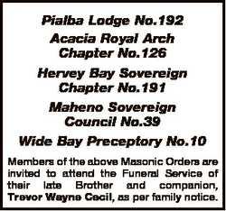 Pialba Lodge No.192 Acacia Royal Arch Chapter No.126 Hervey Bay Sovereign Chapter No.191 Maheno Sove...