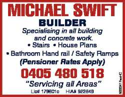 MICHAEL SWIFT BUILDER Specialising in all building and concrete work. * Stairs * House Plans * Ba...