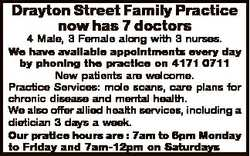 Drayton Street Family Practice now has 7 doctors 4 Male, 3 Female along with 3 nurses. We have avail...