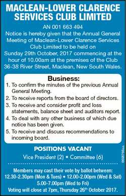 MACLEAN-LOWER CLARENCE SERVICES CLUB LIMITED AN 001 663 494 Notice is hereby given that the Annual G...