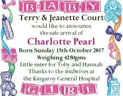 Terry & Jeanette Court would like to announce the safe arrival of Charlotte Pearl Born Sunday 15...