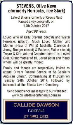 STEVENS, Olive Neva formerly Horrocks, nee Stark) Late of Biloela formerly of Crows Nest Passed away...