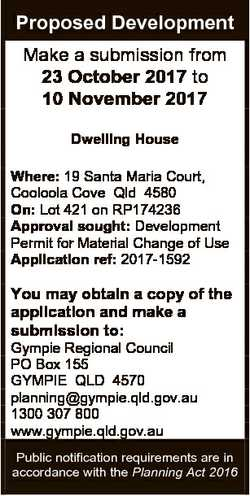 Proposed Development Make a submission from 23 October 2017 to 10 November 2017 Dwelling House Where...