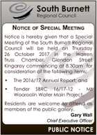 South Burnett Regional Council NOTICE OF SPECIAL MEETING Notice is hereby given that a Special Meeting of the South Burnett Regional Council will be held on Thursday 26 October 2017 in the Warren Truss Chamber, Glendon Street Kingaroy commencing at 8.30am for consideration of the following items: * The 2016 ...