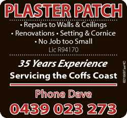 PLASTER PATCH * Repairs to Walls & Ceilings * Renovations * Setting & Cornice * No Job too S...