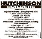 Established 1912 Highfields State College Sports Hall Close: 5pm 20/10/2017 Contact: Ben Adams T: (07) 4646 1500 E: ben.adams@hutchinsonbuilders.com.au McLeans's Garden Packing & Grading Floor Extension Close: 5pm 6/11/2017 Contact: Danny Charlesworth T: (07) 4646 1500 QBCC: 2709 Building Code 2013 may ...