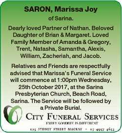 SARON, Marissa Joy of Sarina. Dearly loved Partner of Nathan. Beloved Daughter of Brian & Margar...