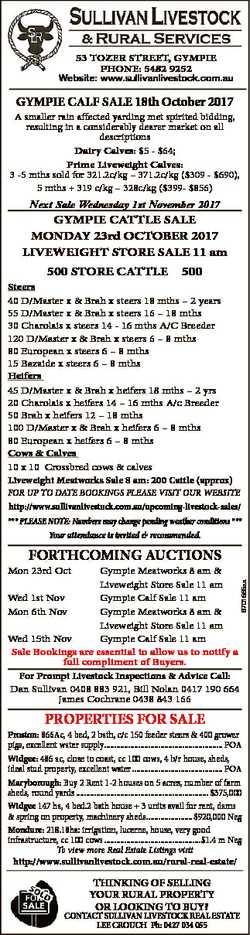 53 TOZER STREET, GYMPIE PhOnE: 5482 9252 Website: www.sullivanlivestock.com.au GYMPIE CALF SALE 18th...