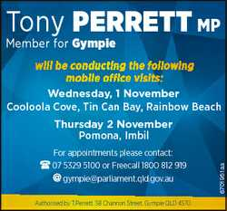 Tony PERRETT MP Member for Gympie will be conducting the following mobile office visits: Wednesday,...