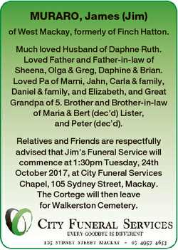 MURARO, James (Jim) of West Mackay, formerly of Finch Hatton. Much loved Husband of Daphne Ruth. Lov...