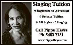 Singing Tuition  Beginners to Advanced  Private Tuition  All Styles of Singing Call Pippa Hayes Ph 5...