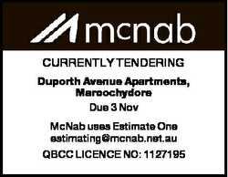 CURRENTLY TENDERING Duporth Avenue Apartments, Maroochydore Due 3 Nov McNab uses Estimate One estima...