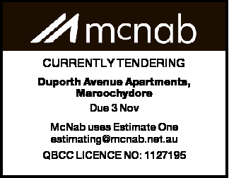 Duporth Avenue Apartments, Maroochydore Due 3 Nov McNab uses Estimate One estimating@mcnab.net.au...