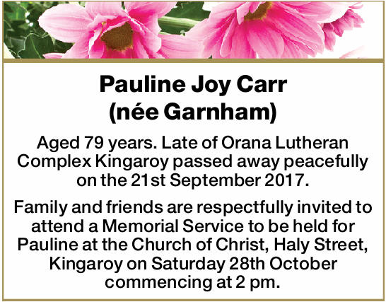 Aged 79 years. Late of Orana Lutheran Complex Kingaroy