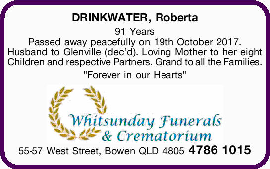 DRINKWATER, Roberta 91 Years Passed away peacefully on 19th October 2017. Husband to Glenville (d...