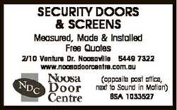 SECURITY DOORS & SCREENS Measured, Made & Installed Free Quotes 2/10 Venture Dr. Noosavil...