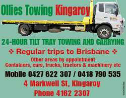 Ollies Towing Kingaroy 24-HOUR TILT TRAY TOWING AND CARRYING v Regular trips to Brisbane v Mobile...
