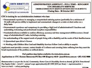 ADMINISTRATION ASSISTANT - FULL TIME - KINGAROY CTC DISABILITY SERVICES CROSB (COMMUNITY RESPITE OPTIONS SOUTH BURNETT) Closing Date - 30 October 2017 CTC is looking for an Administration Assistant who has: * Demonstrated experience in managing a computerised rostering system (preferably for a minimum of 30 staff) with proven ability to implement and communicate ...