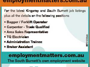employmentmatters.com.au * Bagger / Forklift Operator * Carpenter - Trade Qualified * Area Sales Representative * TQ Electrician * Administration Trainee * Broker Assistant employmentmatters.com.au The South Burnett's own employment website 6701936ab For the latest Kingaroy and South Burnett job listings plus all the details on the following positions