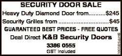 SECURITY DOOR SALE GST included 1101651AA 3903926abHC Heavy Duty Diamond Door from..........$225...