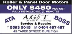Only $450inc: gst fully installed inc (2) remotes   A.G.T. All Gate Technology  ...