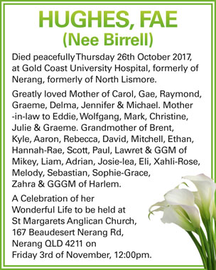 Died peacefully Thursday 26th October 2017, at Gold Coast University Hospital, formerly of...