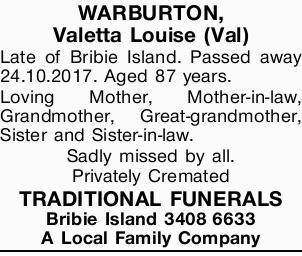 WARBURTON, Valetta Lilian (Val)   Late of Bribie Island   Passed away 24.10.2017   Ag...