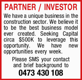 PARTNER / INVESTOR    We have a unique business in the construction sector.   We believe...