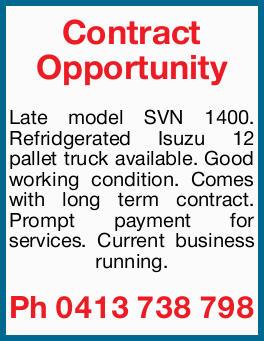 Late model SVN 1400.   Refridgerated Isuzu 12 pallet truck available.   Good workin...