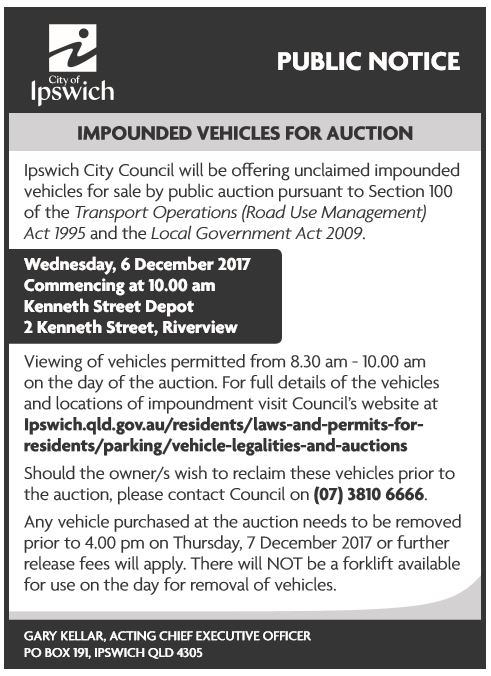 Ipswich City Council will be offering unclaimed impounded vehicles for sale by public auction pur...