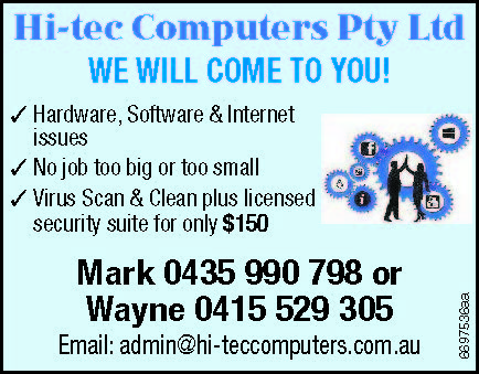 Hi-tec Computers Pty Ltd   WE WILL COME TO YOU!   Hardware, Software & Internet issue...