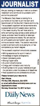 JOURNALIST Are you looking to make your mark on a vibrant newsroom and contribute to successful print and online products? The Warwick Daily News is looking for a journalistic all-rounder to join the team and become part of the Southern Downs community. The successful applicant will be someone who is ...