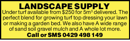 Under Turf available from $250 for 5m3 delivered.