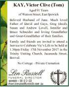 KAY, Victor Clive (Tom) Aged 91 Years of Watson Street, East Ipswich Beloved Husband of June. Much loved Father of David and Gaye, Greg (decd), Susan and Andrew Lovell, Jennifer and Bruce Schneider and loving Grandfather and Great-Grandfather of their families. Family and friends are invited to attend a Service ...