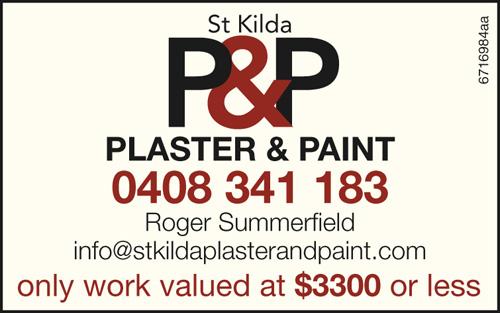 Plaster & Paint 0408 341 183 Roger Summerfield info@stkildaplasterandpaint.com ...