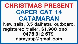 CHRISTMAS PRESENT   CAPER CAT 14 CATAMARAN   New sails, 3.5 daihatsu outboard, registered...