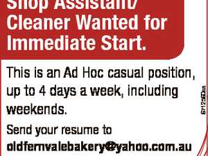 This is an Ad Hoc casual position, up to 4 days a week, including weekends. Send your resume to oldfernvalebakery@yahoo.com.au or phone 0418806330. 6712560aa Shop Assistant/ Cleaner Wanted for Immediate Start.