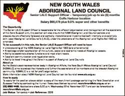 NEW SOUTH WALES ABORIGINAL LAND COUNCIL The Opportunity The Senior LALC Support Officer is responsib...