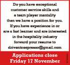 Applications close Friday 17 November 6716386aa Do you have exceptional customer service skills and a team player mentality then we have a position for you. If you have experience in or are a fast learner and are interested in the hospitality industry forward your resume to driventoespresso@gmail.com
