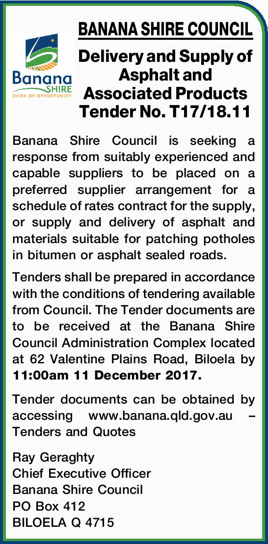 Delivery and Supply of Asphalt and Associated Products Tender No. T17/18.11 Banana Shire Council...