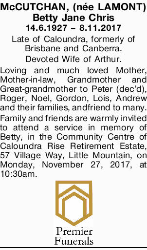 14.6.1927 8.11.2017 Late of Caloundra, formerly of Brisbane and Canberra. Devoted Wife of Arthur....