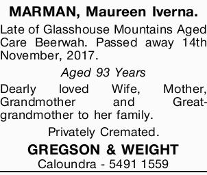 MARMAN, Maureen Iverna. Late of Glasshouse Mountains Aged Care Beerwah. Passed away 14th November...