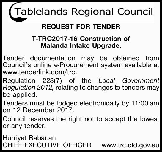 REQUEST FOR TENDER T-TRC2017-16 Construction of Malanda Intake Upgrade. Tender documentation may...
