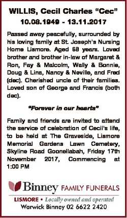 """WILLIS, Cecil Charles """"Cec"""" 10.08.1949 - 13.11.2017 Passed away peacefully, surrounded by..."""